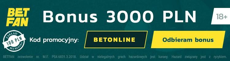 polski bukmacher betfan bonus za darmo
